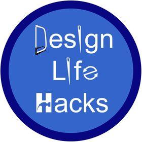 Design Life Hacks