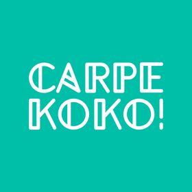CARPE KOKO!