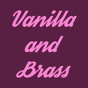 Vanilla and Brass