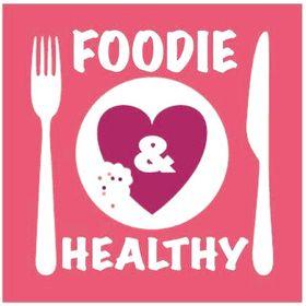 Foodie & Healthy