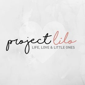 ProjectLilo Life Love and Little Ones