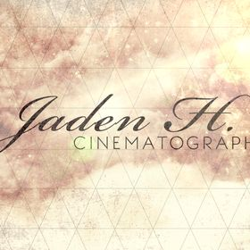 Jaden H. Cinematography
