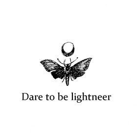 Dare to be lightneer
