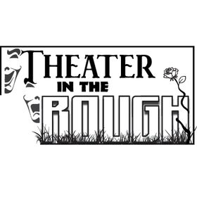 Theater in the Rough