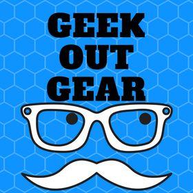 Geek Out Gear