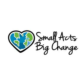 Small Acts Big Change