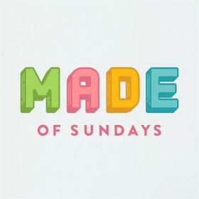 Made of Sundays