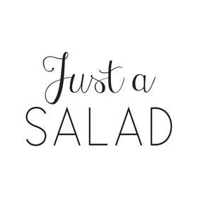 Just a SALAD