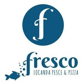 Fresco Locanda Pesce & Pizza