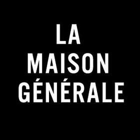 LA MAISON GENERALE