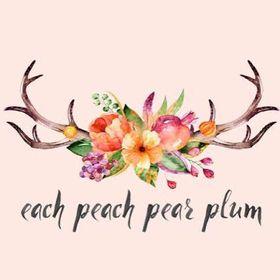 ❁ Each Peach Pear Plum ❁