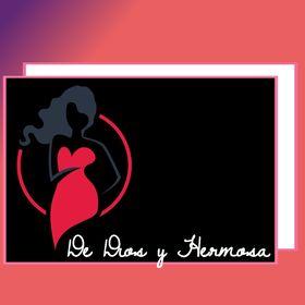 DE DIOS Y HERMOSA