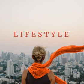 Lifestyle — the way You live