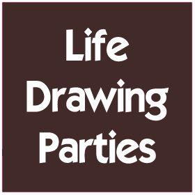 Life Drawing Parties