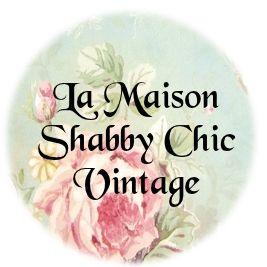 La Maison Shabby Chic Vintage