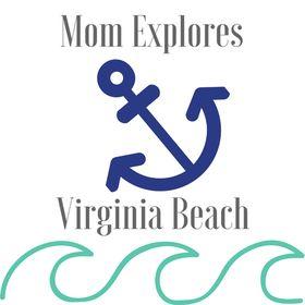 Mom Explores Virginia Beach