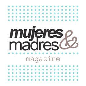 Mujeres y Madres Magazine