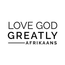 LoveGodGreatlyAfrikaans