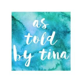 As Told By Tina