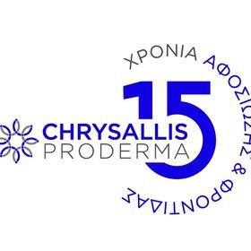 Chrysallis Proderma