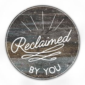 Reclaimed By You