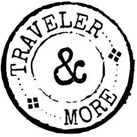 Traveler & More