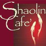 Shaolin Cafe'