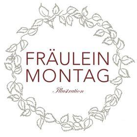 Fräulein Montag