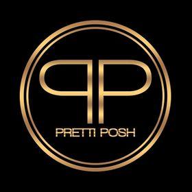 PrettiPosh