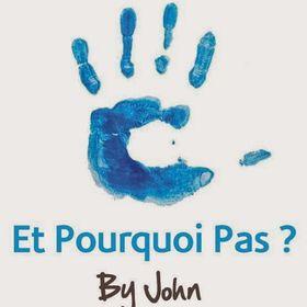 Et Pourquoi Pas ? By John