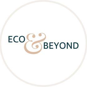 Eco & Beyond