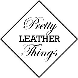 Pretty Leather Things