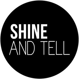 Shine And Tell