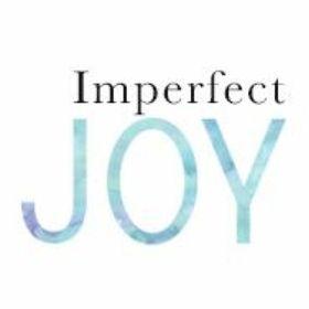 Imperfect Joy