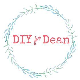DIY for Dean