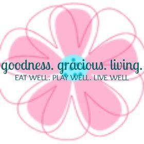 Goodness Gracious Living Nutrition