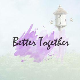 Better Together blog