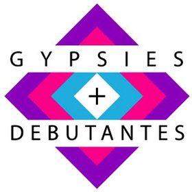 Gypsies and Debutantes