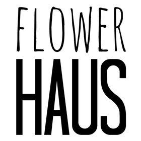 Flower Haus