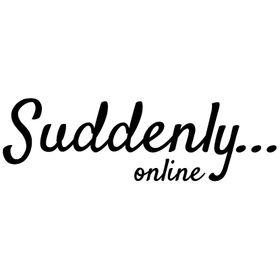 Suddenly Online