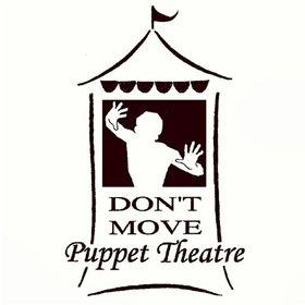 Don't Move Puppet Theatre