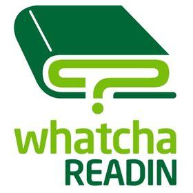 whatchareadin