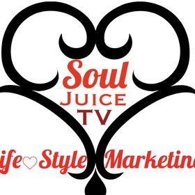SoulJuiceTV Lifestyle Marketng