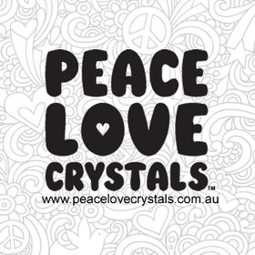 PEACE LOVE CRYSTALS™