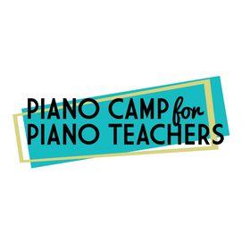 Piano Camp for Piano Teachers