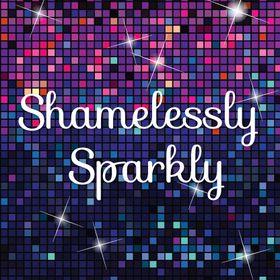 Shamelessly Sparkly