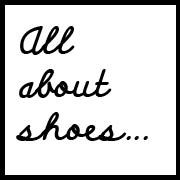 All about shoes...