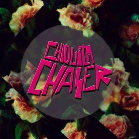 ChiquitaChaser