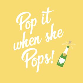 Pop It When She Pops | Champagne Baby Shower Favors