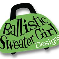 Ballistic Sweater Girl Designs